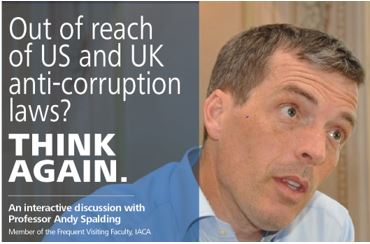 Out of reach of US and UK anti-corruption laws? THINK AGAIN.